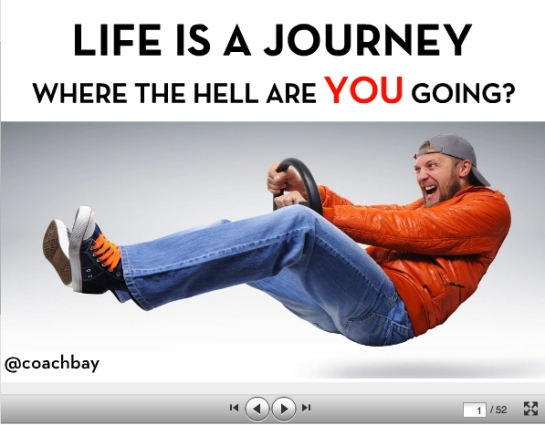 life is a journey intro slide